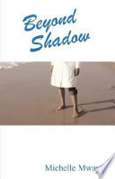 Read Online Beyond Shadow For Free