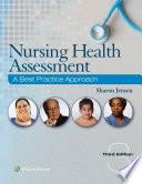 """Nursing Health Assessment: A Best Practice Approach"" by Sharon Jensen"