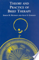 Theory and Practice of Brief Therapy Book