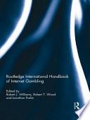 Routledge International Handbook of Internet Gambling
