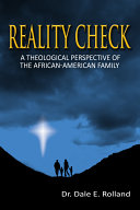 Pdf Reality Check: A Theological Perspective of the African-American Family