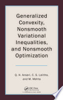Generalized Convexity Nonsmooth Variational Inequalities And Nonsmooth Optimization Book PDF