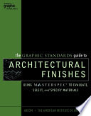 The Graphic Standards Guide to Architectural Finishes Book PDF