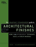 The Graphic Standards Guide to Architectural Finishes Pdf/ePub eBook