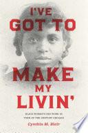 I ve Got to Make My Livin  Book