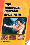 The American Martial Arts Film