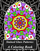 Stained Glass Patterns   a Coloring Book