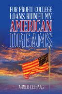 For-Profit College Loans Ruined My American Dreams Pdf/ePub eBook