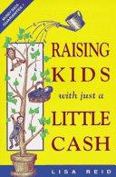Raising Kids with Just a Little Cash