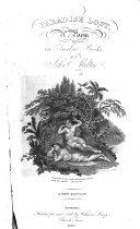 Paradise Lost, a poem, etc. (Life of John Milton [by Elijah Fenton].-A Critique upon the Paradise Lost, by J. Addison.).