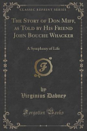 The Story of Don Miff  as Told by His Friend John Bouche Whacker