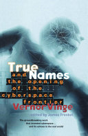 True Names and the Opening of the Cyberspace Frontier [Pdf/ePub] eBook