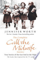 The Complete Call the Midwife Stories