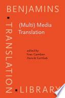 (Multi) Media Translation