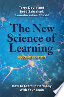 """The New Science of Learning: How to Learn in Harmony With Your Brain"" by Terry Doyle, Todd Zakrajsek, Kathleen F. Gabriel"