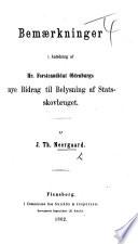 Bemærkninger i anledning of hr. forstcandidat Oldenburgs nye bidrag til belysning af statsskovbruget