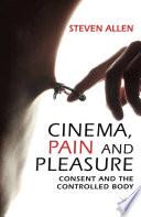 Cinema  Pain and Pleasure
