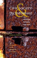 Civil Society and Dictatorship in Modern German History