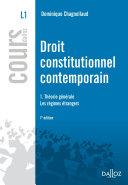 Droit constitutionnel contemporain 1. Théorie générale - Les régimes étrangers