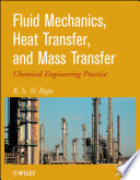 Fluid Mechanics  Heat Transfer  And Mass Transfer