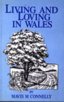 Living and Loving in Wales