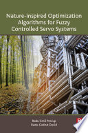 Nature Inspired Optimization Algorithms for Fuzzy Controlled Servo Systems