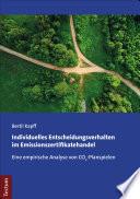 Individuelles Entscheidungsverhalten im Emissionszertifikatehandel