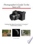 Photographer s Guide to the Sony a7C