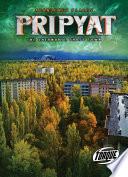 Pripyat  The Chernobyl Ghost Town