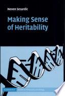 Making Sense of Heritability