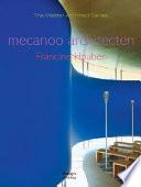 Mecanoo  Van Fragmentarisch Naar Monumentaal Book