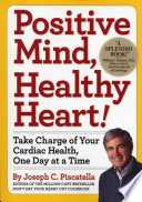 Positive Mind, Healthy Heart Book Online