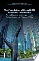 The Foundation of the ASEAN Economic Community  : An Institutional and Legal Profile