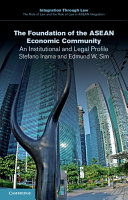 The Foundation of the ASEAN Economic Community: An Institutional and ...
