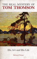 The Real Mystery Of Tom Thomson