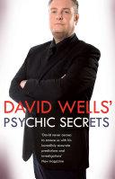 David Wells' Psychic Secrets. David Wells