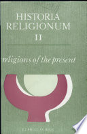 Historia Religionum, Volume 2 Religions of the Present