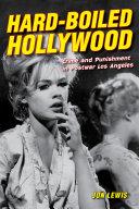 Hard-Boiled Hollywood [Pdf/ePub] eBook