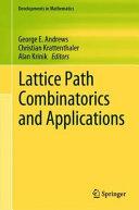 Lattice Path Combinatorics And Applications