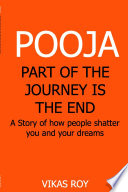 POOJA   Part Of The Journey Is The End