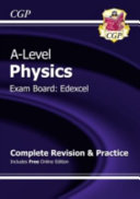 New A-Level Physics: Edexcel Year 1 & 2 Complete Revision & Practice with Online Edition