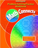 Math Connects  Grade 3  Problem Solving Practice Workbook
