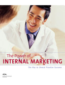 The Power of Internal Marketing: The Key to Dental Practice Success