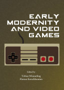 Early Modernity and Video Games Pdf