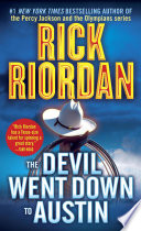 The Devil Went Down to Austin Rick Riordan Cover