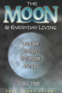 The Moon & Everyday Living