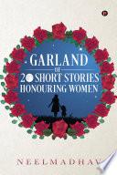Garland of 20 Short Stories Honouring Women