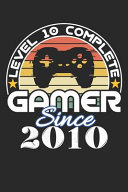 Level 10 Complete Gamer Since 2010