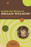 Inside the Music of Brian Wilson [Pdf/ePub] eBook