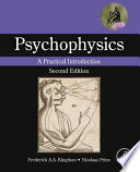 """Psychophysics: A Practical Introduction"" by Frederick A.A. Kingdom, Nicolaas Prins"